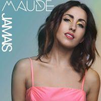 Cover Maude [FR] - Jamais